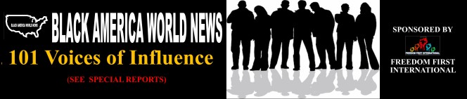 Black America World News 101 Voices of Influence